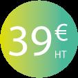 Tarif unique : 39€